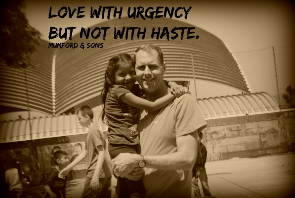Love with urgency