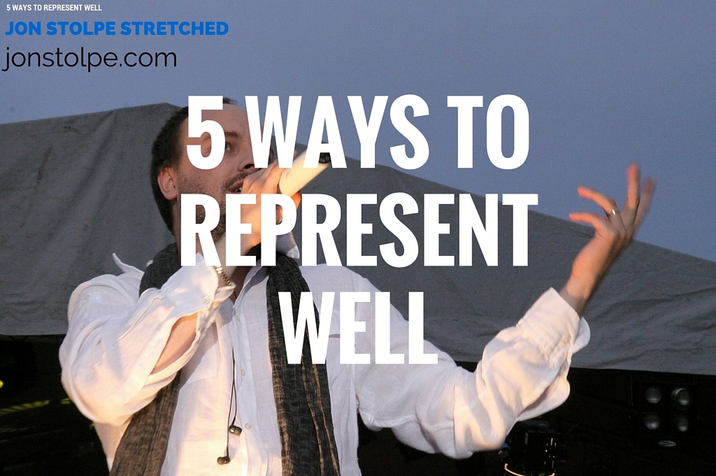 5 WAYS TO REPRESENT WELL