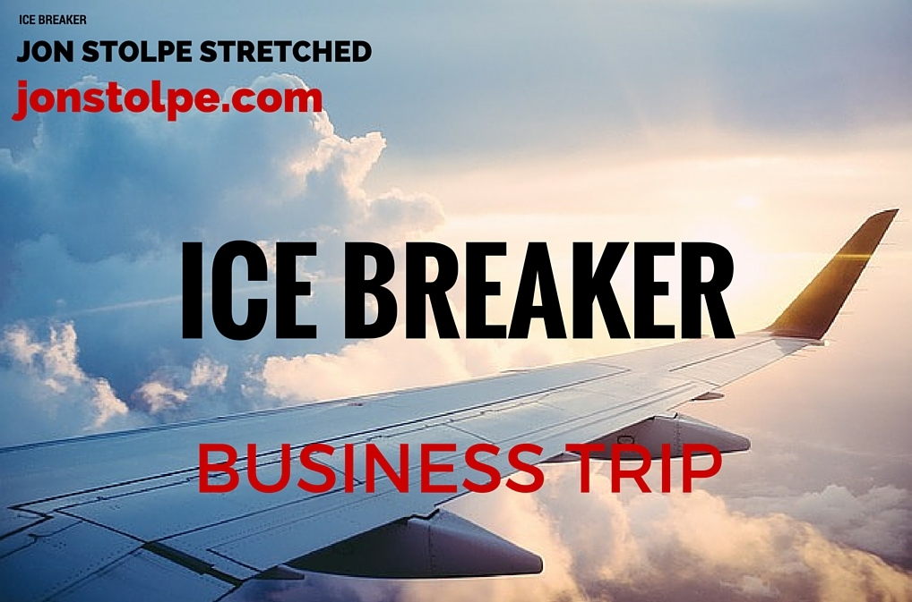 ICE BREAKER business trip