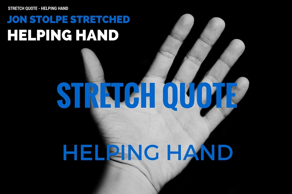 STRETCH QUOTE Helping Hand