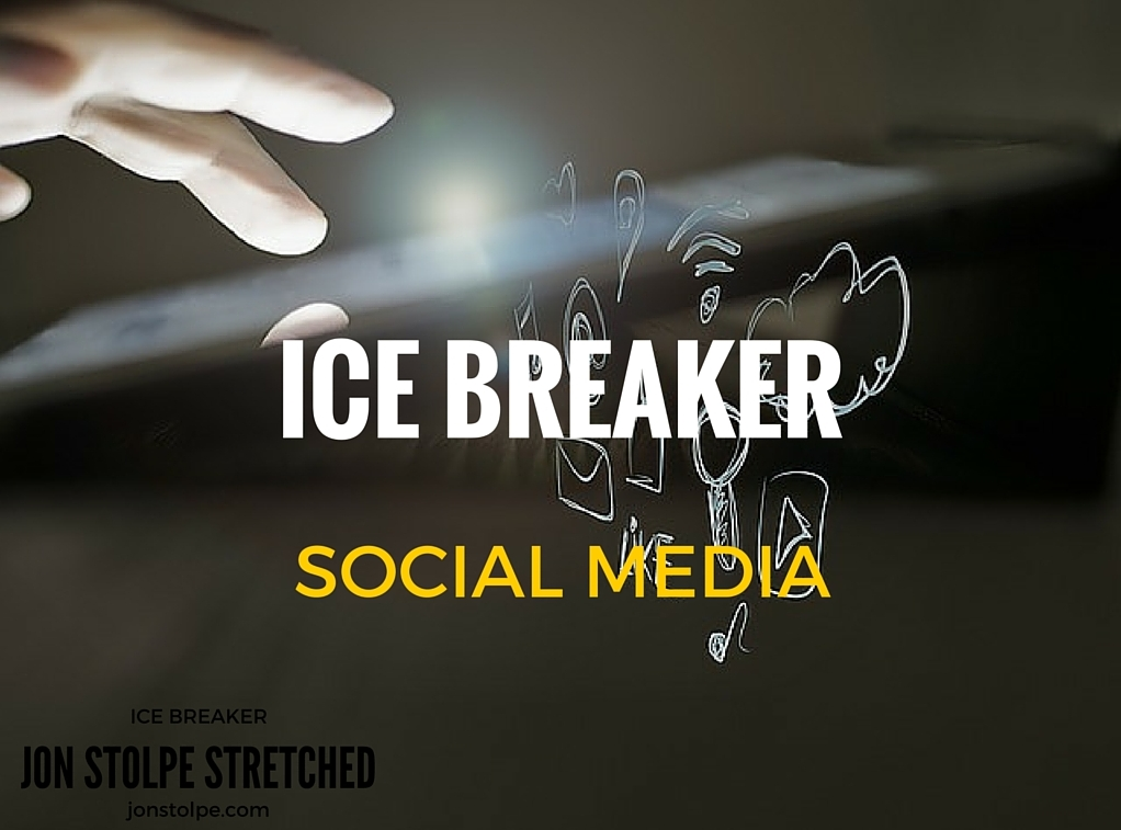 ICE BREAKER Social Media