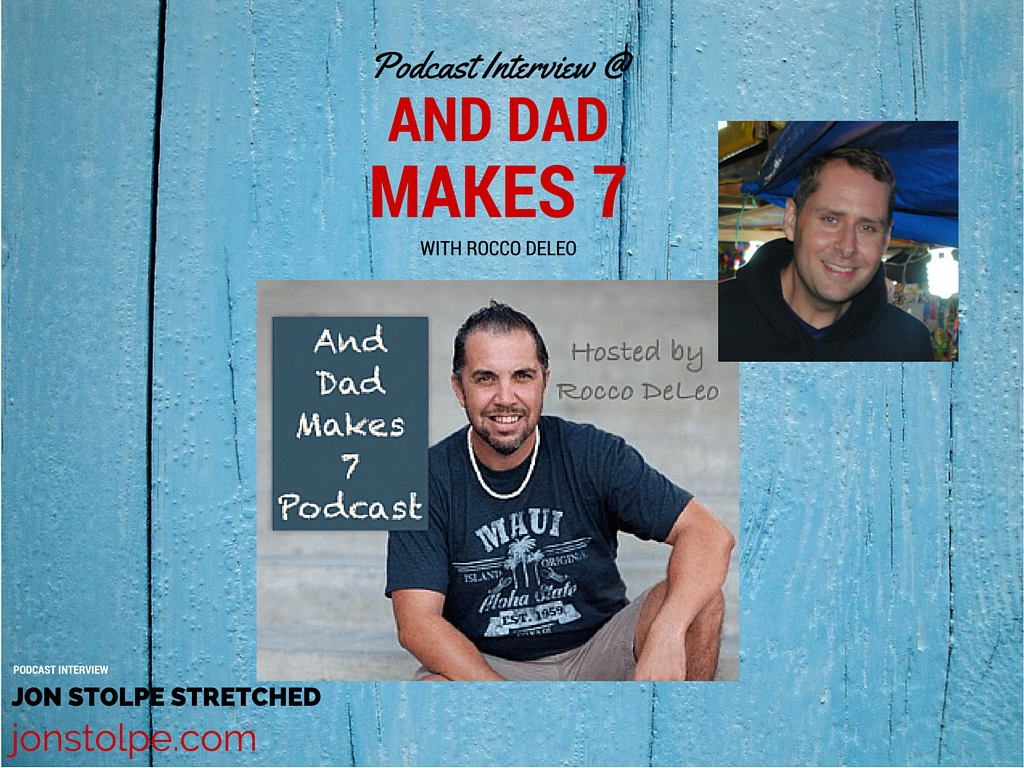 AND DAD MAKES 7 PODCAST INTERVIEW