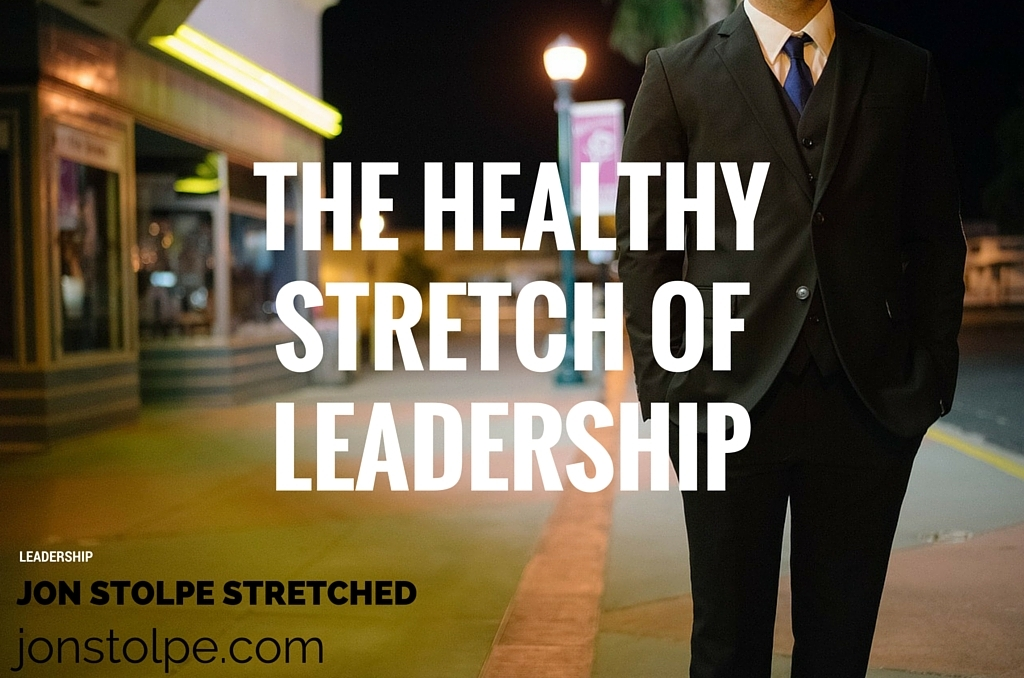 THE HEALTHY STRETCH OF LEADERSHIP