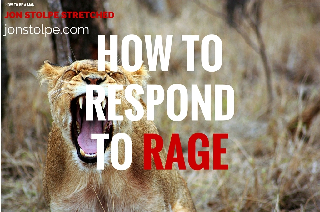 HOW TO RESPOND TO RAGE