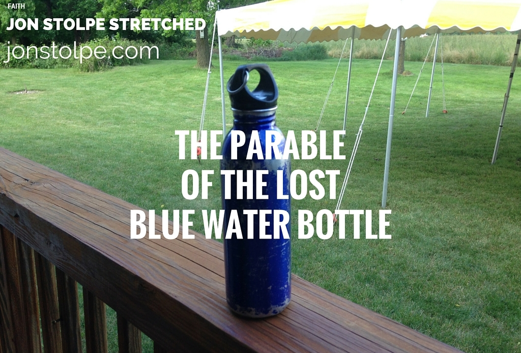 THE PARABLE OF THE LOST BLUE WATER BOTTLE