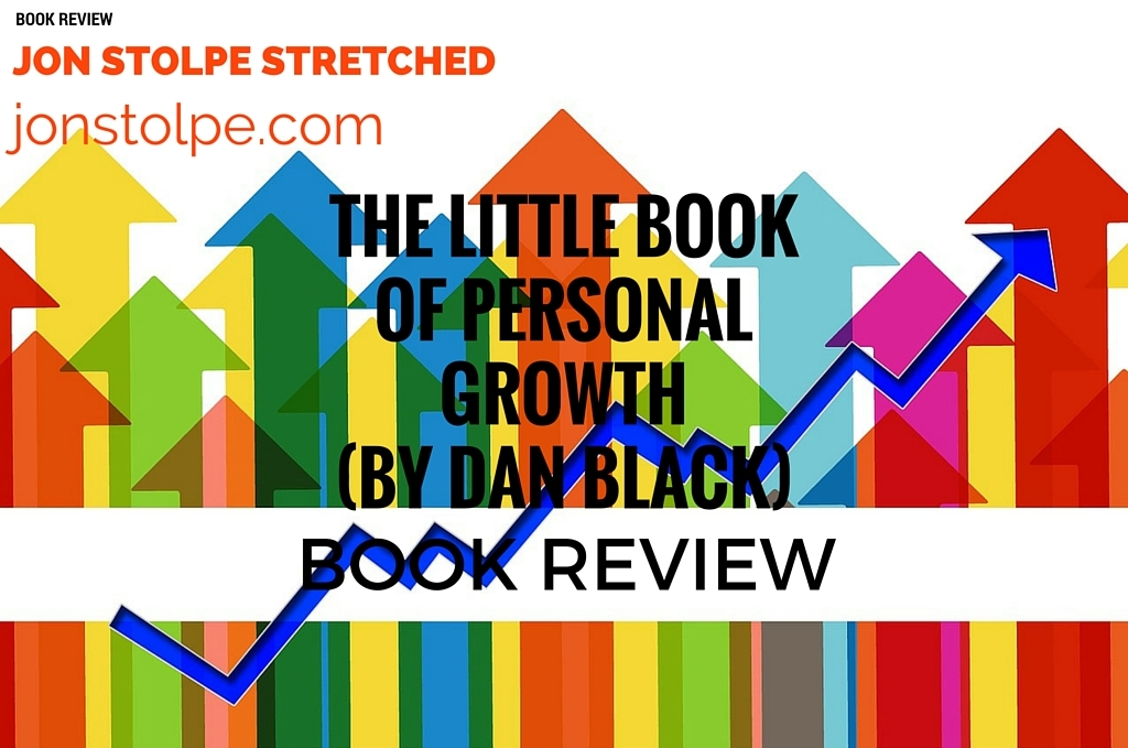 THE LITTLE BOOK OF PERSONAL GROWTH (BY DAN BLACK)