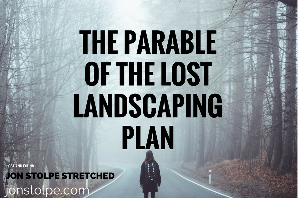 the-parable-of-the-lost-landscaping-plan